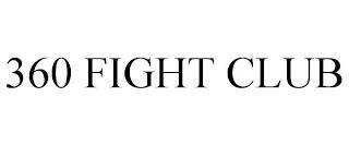 360 FIGHT CLUB trademark