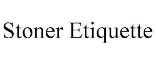 STONER ETIQUETTE trademark
