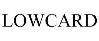 LOWCARD trademark