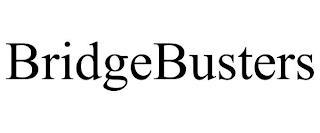 BRIDGEBUSTERS trademark