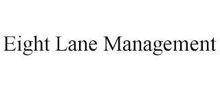 EIGHT LANE MANAGEMENT trademark