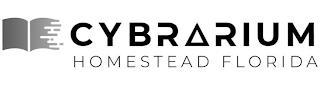 CYBRARIUM HOMESTEAD FLORIDA trademark