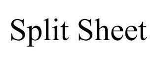 SPLIT SHEET trademark