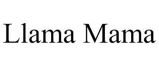 LLAMA MAMA trademark