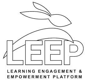 LEEP LEARNING ENGAGEMENT & EMPOWERMENT PLATFORM trademark