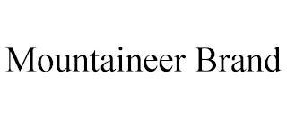 MOUNTAINEER BRAND trademark