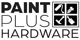 PAINT PLUS HARDWARE trademark