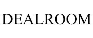 DEALROOM trademark