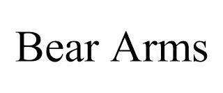 BEAR ARMS trademark