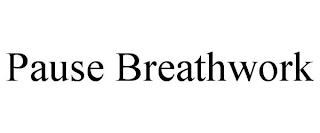 PAUSE BREATHWORK trademark