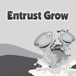 ENTRUST GROW trademark