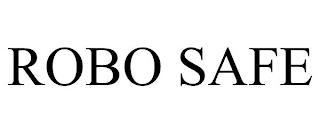 ROBO SAFE trademark