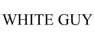 WHITE GUY trademark