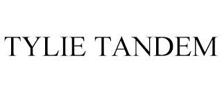 TYLIE TANDEM trademark
