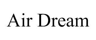 AIR DREAM trademark