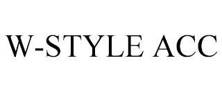 W-STYLE ACC trademark