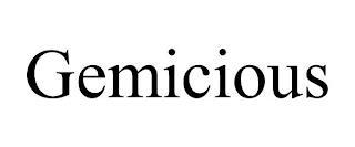 GEMICIOUS trademark