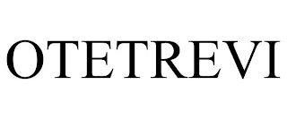 OTETREVI trademark