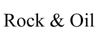 ROCK & OIL trademark