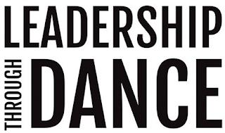 LEADERSHIP THROUGH DANCE trademark