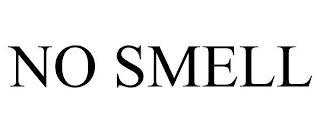 NO SMELL trademark