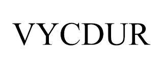 VYCDUR trademark