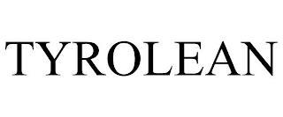 TYROLEAN trademark
