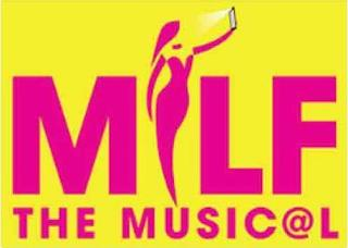 MILF THE MUSICAL trademark