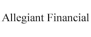 ALLEGIANT FINANCIAL trademark