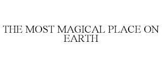 THE MOST MAGICAL PLACE ON EARTH trademark