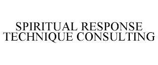 SPIRITUAL RESPONSE TECHNIQUE CONSULTING trademark