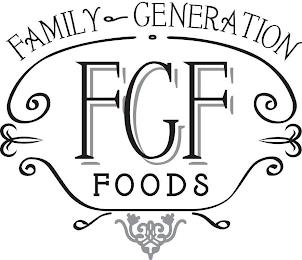 FAMILY GENERATION FGF FOODS trademark