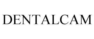 DENTALCAM trademark
