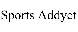 SPORTS ADDYCT trademark