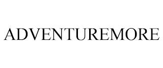 ADVENTUREMORE trademark