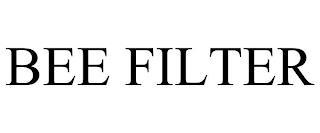 BEE FILTER trademark