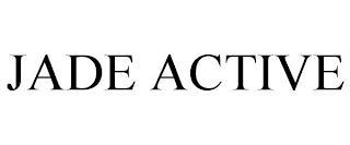 JADE ACTIVE trademark