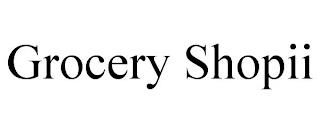 GROCERY SHOPII trademark