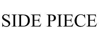 SIDE PIECE trademark