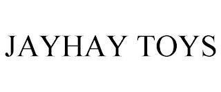 JAYHAY TOYS trademark