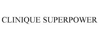 CLINIQUE SUPERPOWER trademark