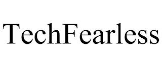 TECHFEARLESS trademark