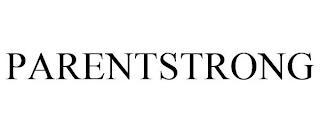 PARENTSTRONG trademark