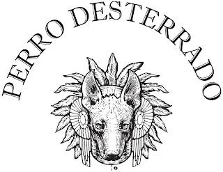 PERRO DESTERRADO trademark