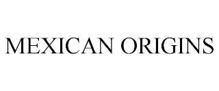 MEXICAN ORIGINS trademark