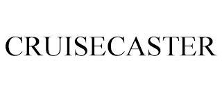 CRUISECASTER trademark