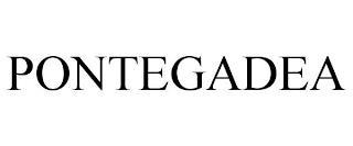 PONTEGADEA trademark