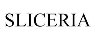 SLICERIA trademark
