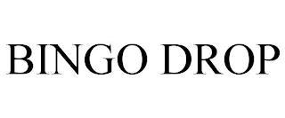 BINGO DROP trademark
