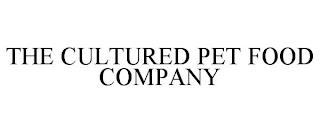THE CULTURED PET FOOD COMPANY trademark